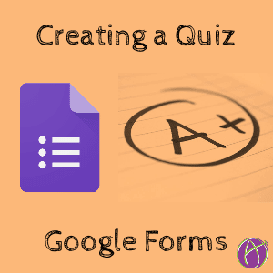 how to create a quiz on google forms