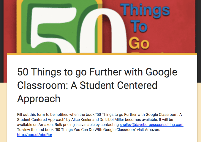 50 things to go further book interest form Go Further with Google Classroom