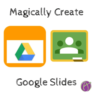 Google classroom review images magically teacher tech for Table design google slides